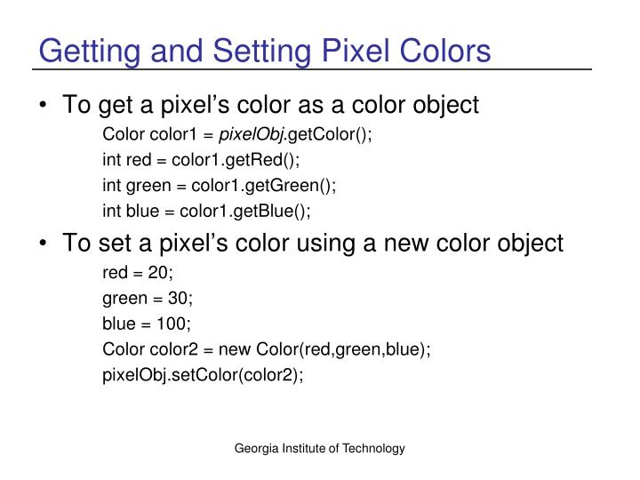 Getting and Setting Pixel Colors
