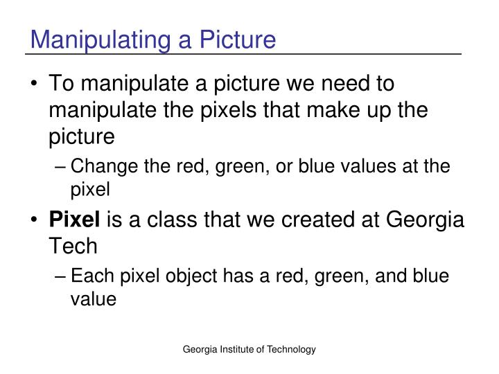 Manipulating a Picture