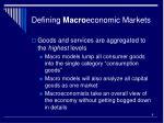 defining macro economic markets