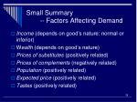 small summary factors affecting demand