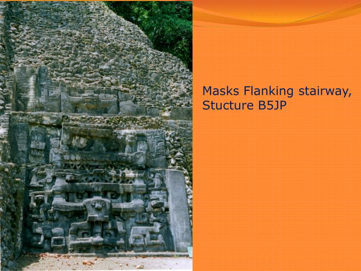Masks Flanking stairway, Stucture B5JP