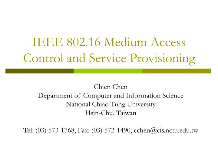 ieee 802 16 medium access control and service provisioning n.