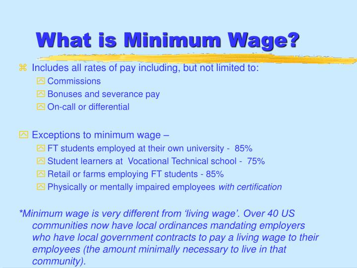 What is Minimum Wage?