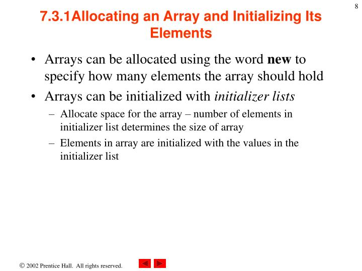7.3.1Allocating an Array and Initializing Its Elements
