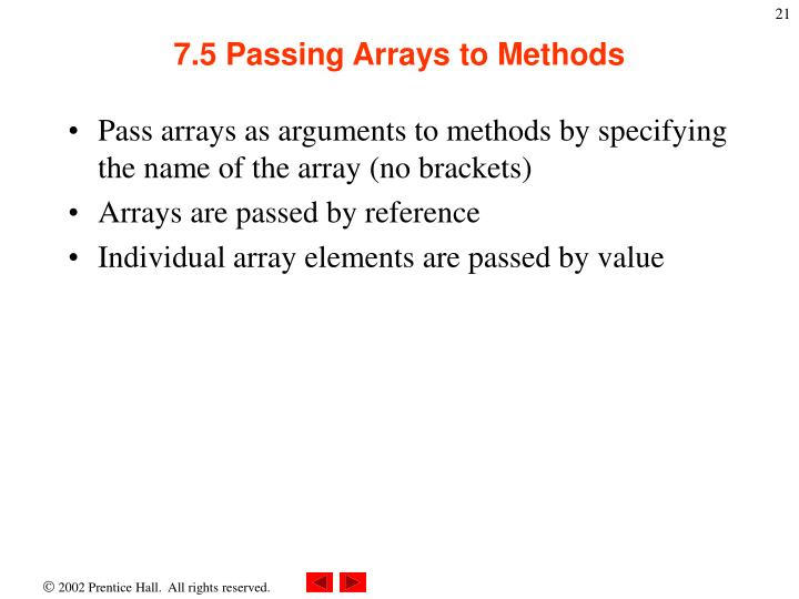 7.5 Passing Arrays to Methods