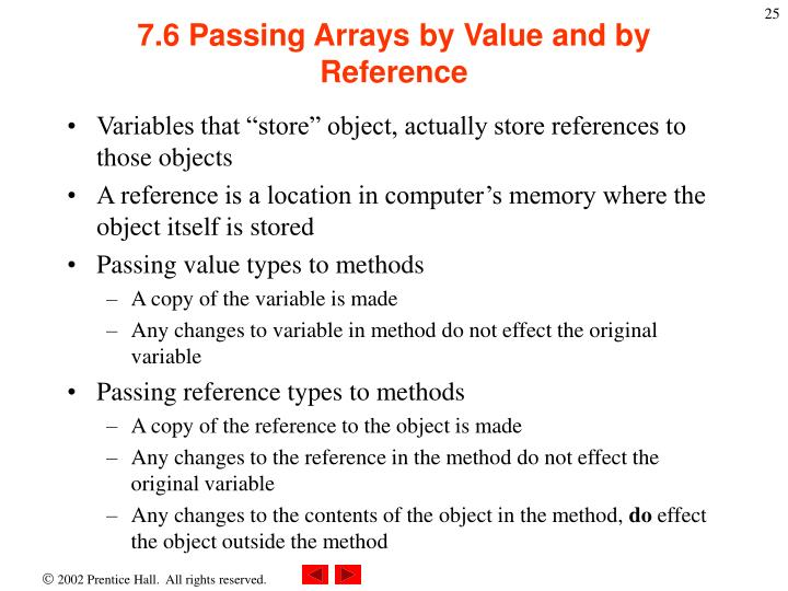 7.6 Passing Arrays by Value and by Reference