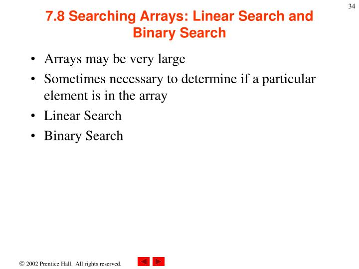 7.8 Searching Arrays: Linear Search and Binary Search