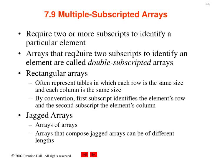 7.9 Multiple-Subscripted Arrays