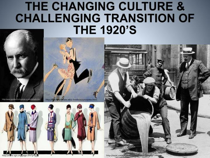 the culture of the 1920s In the roaring twenties, a surging economy created an era of mass consumerism, as jazz-age flappers flouted prohibition laws and the harlem renaissance redefined arts and culture flashback: scopes monkey - rare footage of the trial of the century.