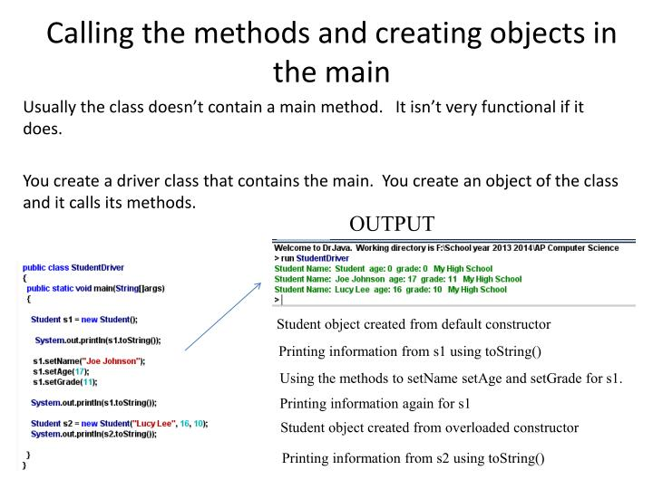 Calling the methods and creating objects in the main