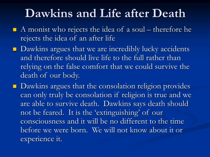 Dawkins and Life after Death
