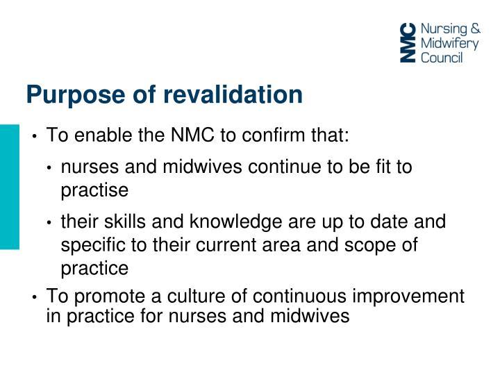 Purpose of revalidation
