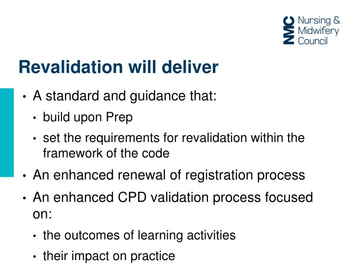 Revalidation will deliver