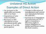 unilateral hg action examples of direct action