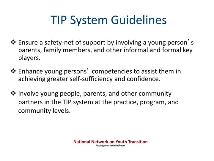 Ensure a safety-net of support by involving a young person