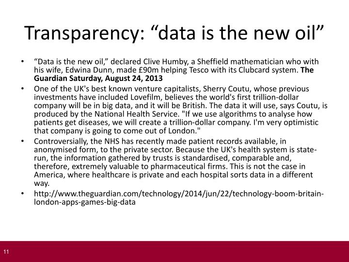 "Transparency: ""data is the new oil"""