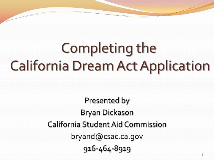 completing the california dream act application n.