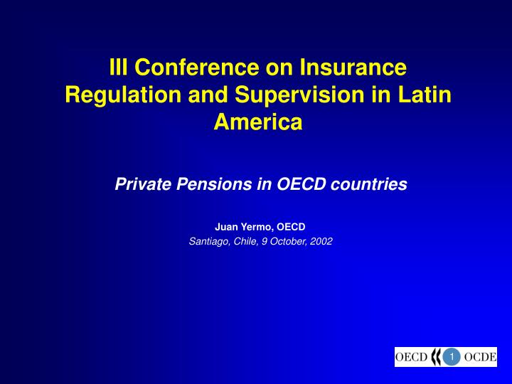 iii conference on insurance regulation and supervision in latin america n.