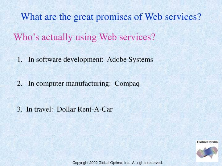 What are the great promises of Web services?