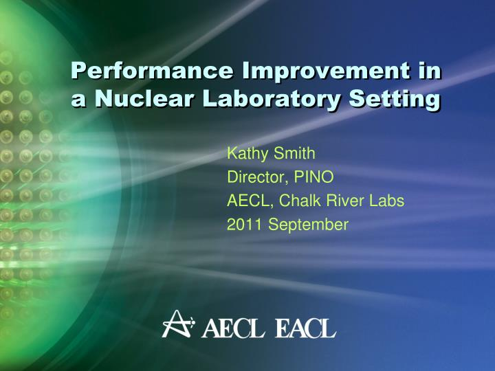performance improvement in a nuclear laboratory setting n.