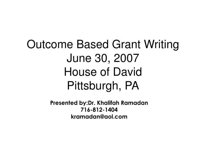 outcome based grant writing june 30 2007 house of david pittsburgh pa n.