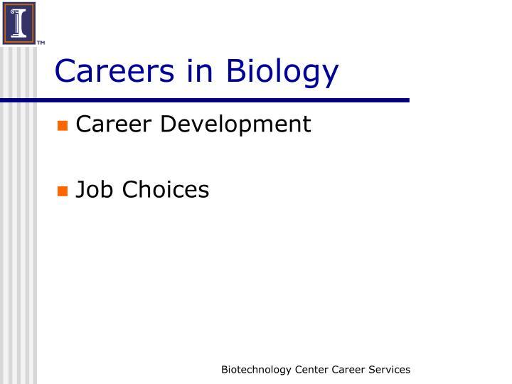 Careers in biology1