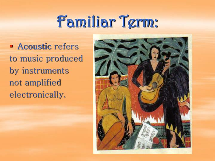 Familiar term
