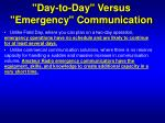 day to day versus emergency communication2