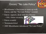 enron no late policy