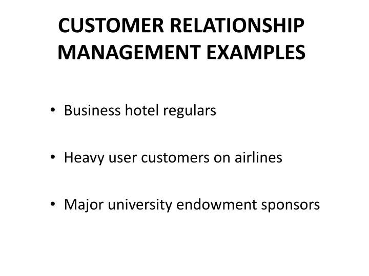 CUSTOMER RELATIONSHIP MANAGEMENT EXAMPLES