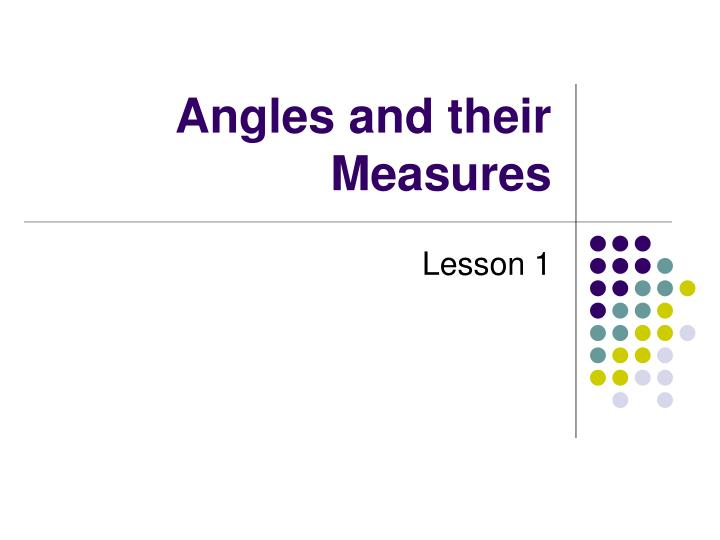 angles and their measures n.