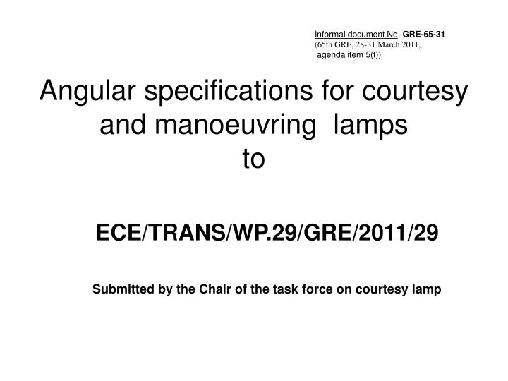 angular specifications for courtesy and manoeuvring lamps to n.