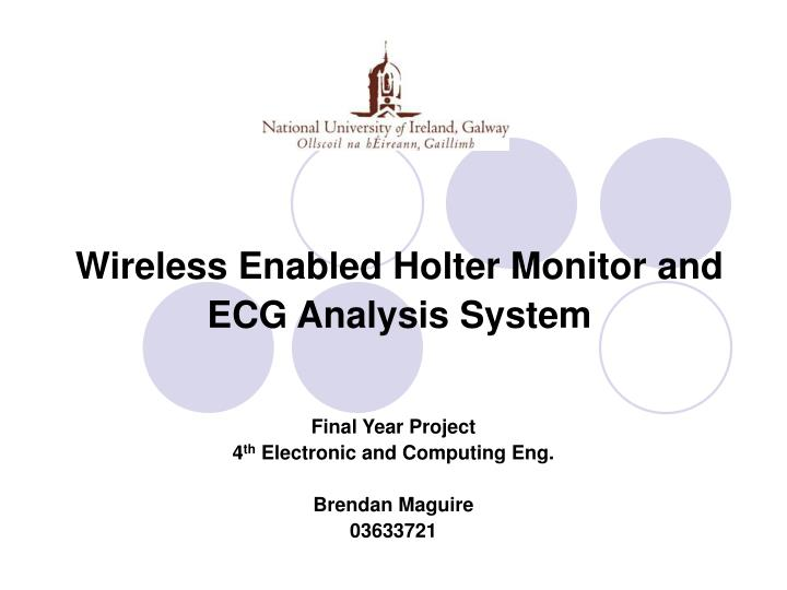 PPT - Wireless Enabled Holter Monitor and ECG Analysis