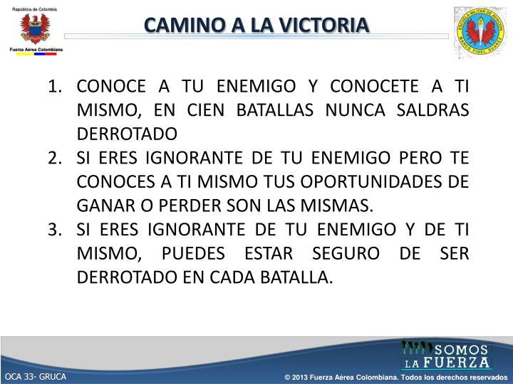 CAMINO A LA VICTORIA