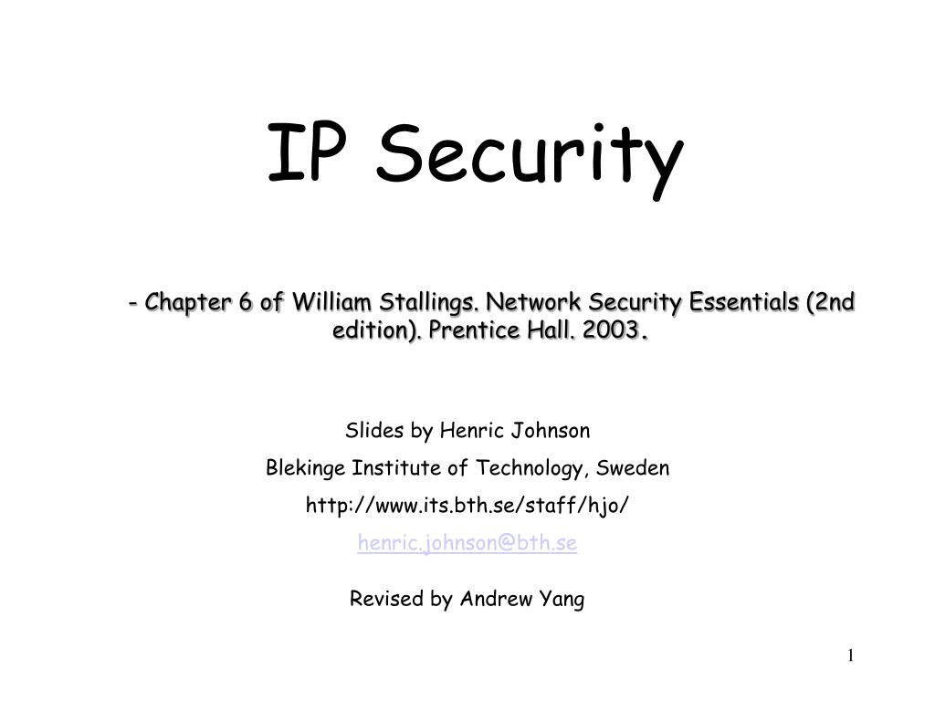 chapter 6 of william stallings network security essentials 2nd edition  prentice hall 2003 n.