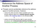 reference the address space of another process
