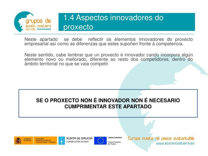 1.4 Aspectos innovadores do proxecto