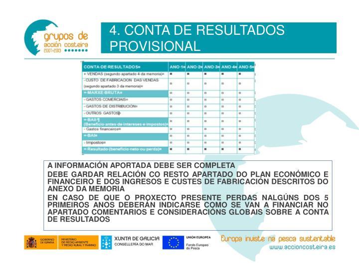 4. CONTA DE RESULTADOS PROVISIONAL