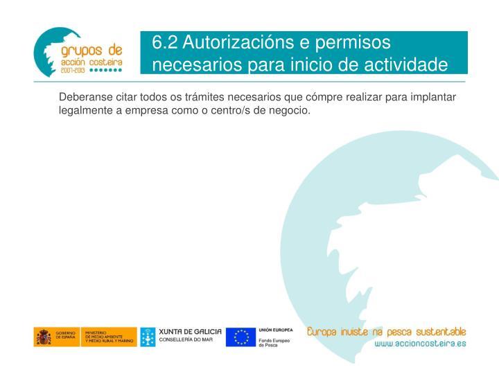 6.2 Autorizacións e permisos necesarios para inicio de actividade