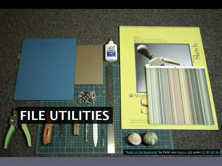 File Utilities