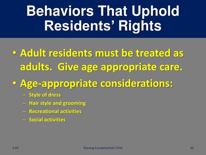Behaviors That Uphold Residents'