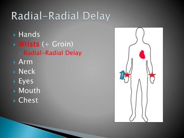 Radial-Radial Delay