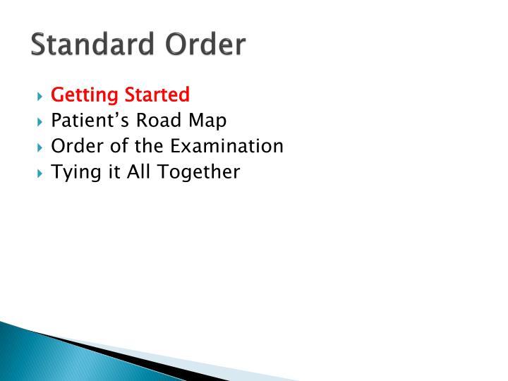 Standard order1