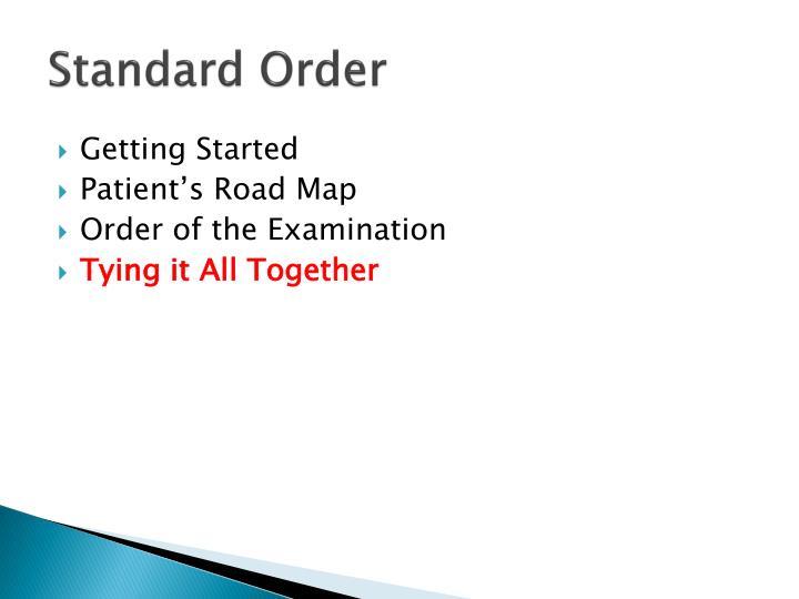 Standard Order