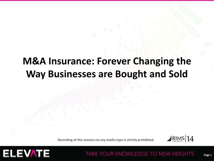 m a insurance forever changing the way businesses are bought and sold n.