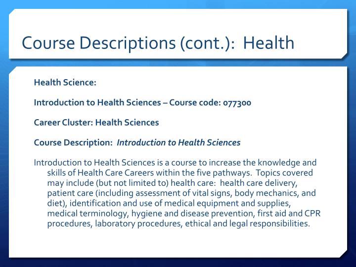 Course Descriptions (cont.):  Health