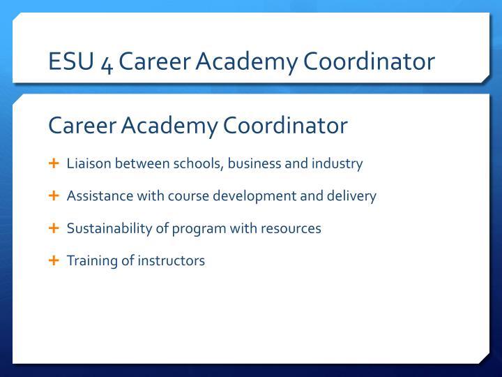 ESU 4 Career Academy Coordinator