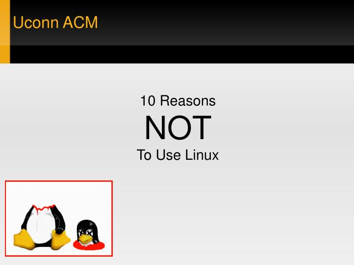 10 reasons not to use linux n.