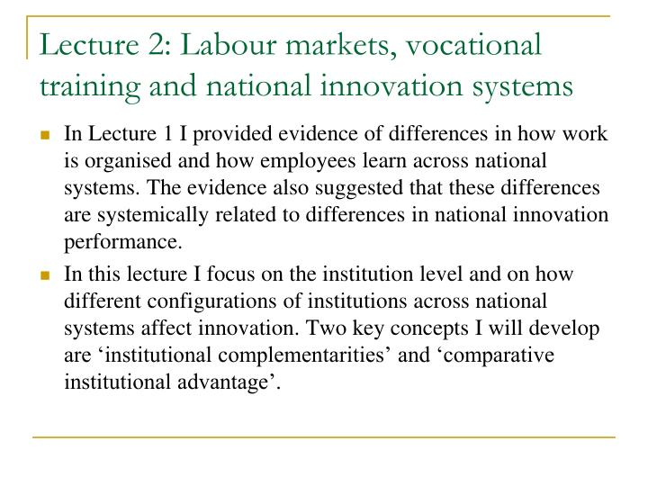 lecture 2 labour markets vocational training and national innovation systems n.