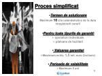 proces simplificat